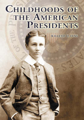 Childhoods of the American Presidents (Paperback)