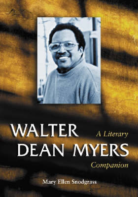 Walter Dean Myers: A Literary Companion (Paperback)