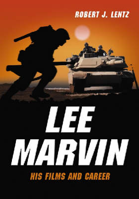 Lee Marvin: His Films and Career (Paperback)