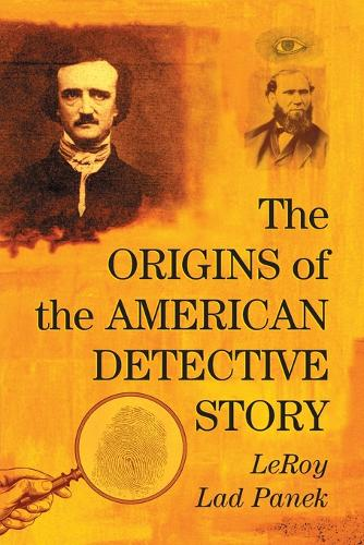 The Origins of the American Detective Story (Paperback)