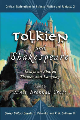 Tolkien and Shakespeare: Essays on Shared Themes and Language (Paperback)