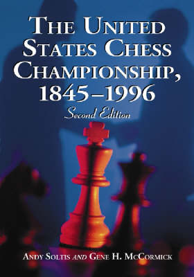 The United States Chess Championship, 1845-1996 (Paperback)