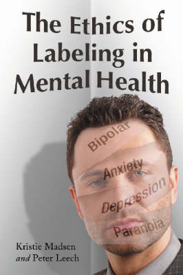 The Ethics of Labeling in Mental Health (Paperback)