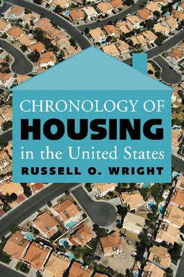Chronology of Housing in the United States (Paperback)