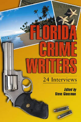 Florida Crime Writers: 24 Interviews (Paperback)