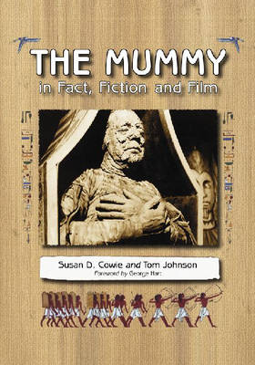 The Mummy in Fact, Fiction and Film (Paperback)