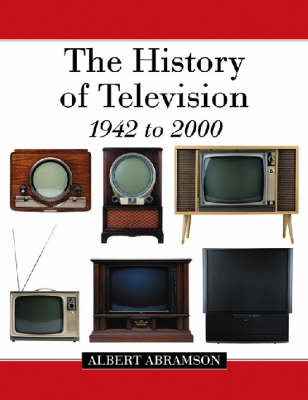 The History of Television, 1942 to 2000 (Paperback)