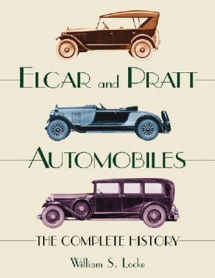 Elcar and Pratt Automobiles: The Complete History (Paperback)