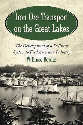 Iron Ore Transport on the Great Lakes (Paperback)