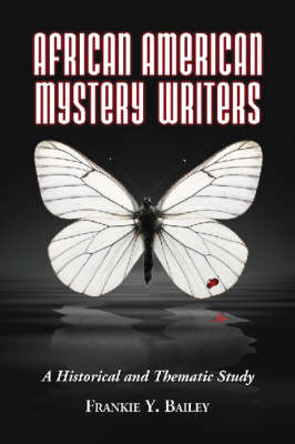 African American Mystery Writers: A Historical and Thematic Study (Paperback)