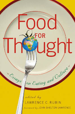 Food for Thought: Essays on Eating and Culture (Paperback)