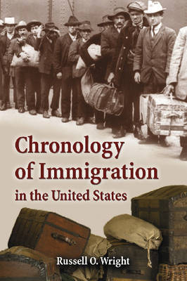 Chronology of Immigration in the United States (Paperback)