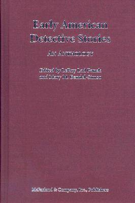 Early American Detective Stories: An Anthology (Hardback)