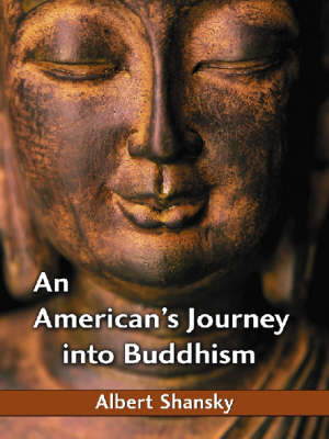 An American's Journey into Buddhism (Paperback)