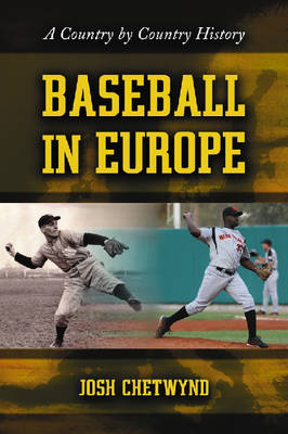 Baseball in Europe: A Country by Country History (Paperback)
