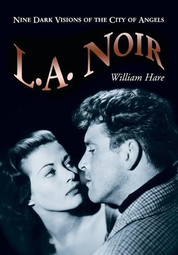 L.A. Noir: Nine Dark Visions of the City of Angels (Paperback)