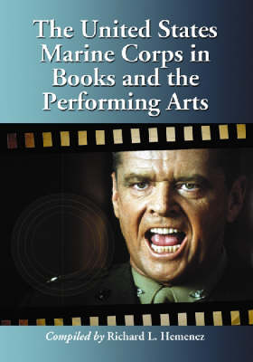 The United States Marine Corps in Books and the Performing Arts (Paperback)