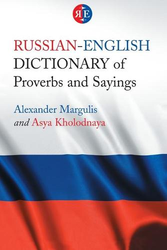 Russian-English Dictionary of Proverbs and Sayings (Paperback)