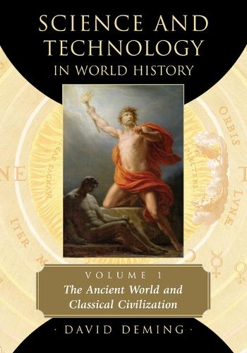 Science and Technology in World History, Volume 1 (Paperback)
