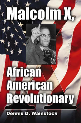 Malcolm X, African American Revolutionary (Paperback)
