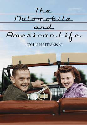 The Automobile and American Life (Paperback)