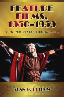Feature Films, 1950-1959: A United States Filmography (Paperback)