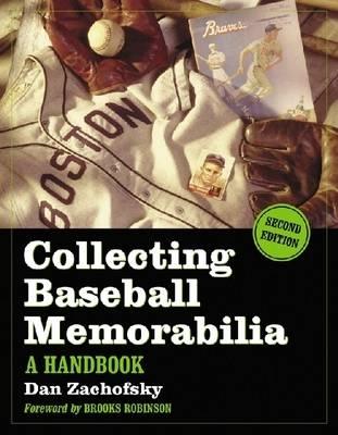 Collecting Baseball Memorabilia: A Handbook (Paperback)