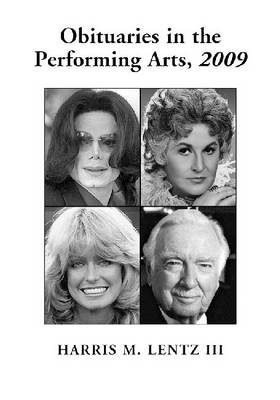 Obituaries in the Performing Arts, 2009 (Paperback)