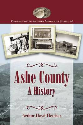 Ashe County: A History (Paperback)