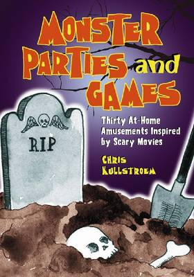 Monster Parties and Games: Fifteen Film-based Activities (Paperback)