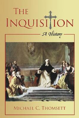 The Inquisition: A History (Paperback)