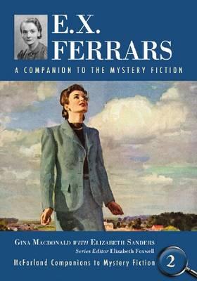 E.X. Ferrars: A Companion to the Mystery Fiction (Paperback)