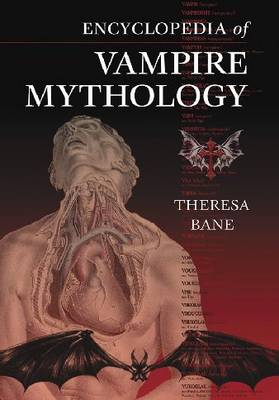 Encyclopedia of Vampire Mythology (Hardback)