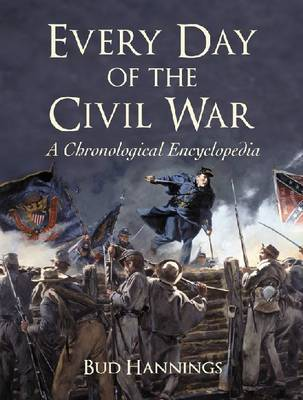 Every Day of the Civil War (Hardback)