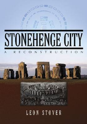 Stonehenge City: A Reconstruction (Paperback)