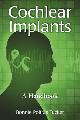 Cochlear Implants: A Handbook (Paperback)
