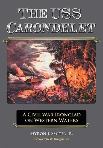 The USS Carondelet (Paperback)