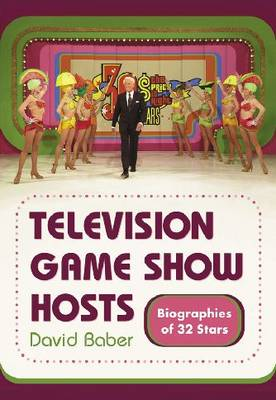 Television Game Show Hosts: Biographies of 32 Stars (Paperback)
