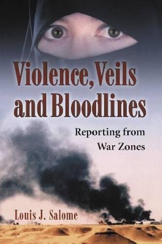 Violence, Veils and Bloodlines (Paperback)