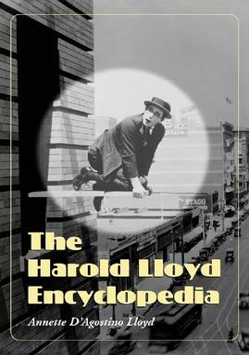 The Harold Lloyd Encyclopedia (Paperback)