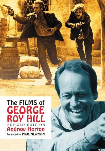 The Films of George Roy Hill (Paperback)