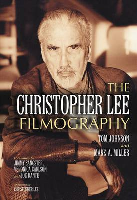The Christopher Lee Filmography: All Theatrical Releases, 1948-2003 (Paperback)