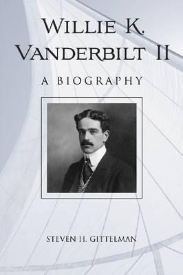 Willie K. Vanderbilt (Paperback)