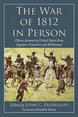 The War of 1812 in Person (Paperback)