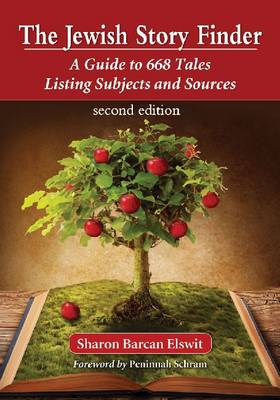 The Jewish Story Finder: A Guide to 668 Tales Listing Subjects and Sources, 2d ed. (Paperback)