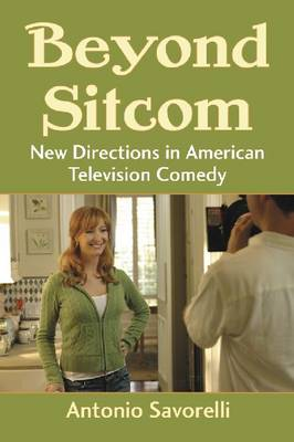 Beyond Sitcom: New Directions in American Television Comedy (Paperback)