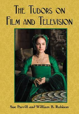 The Tudors on Film and Television (Paperback)