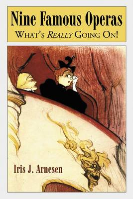 Nine Famous Operas: What's Really Going On! (Paperback)