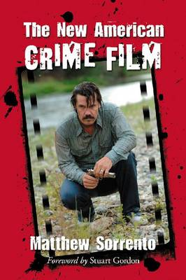 The New American Crime Film (Paperback)