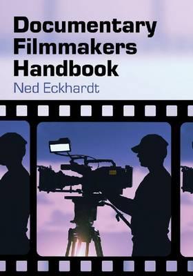 Documentary Filmmakers Handbook (Paperback)